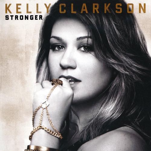 KellyClarkson_Stronger.jpg