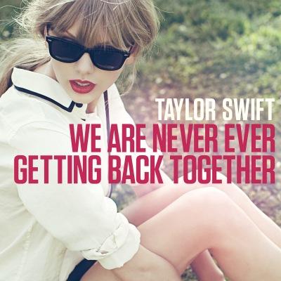 TaylorSwift_WeAreNeverEver.jpg