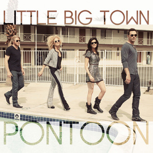LittleBigTown_Pontoon.jpg