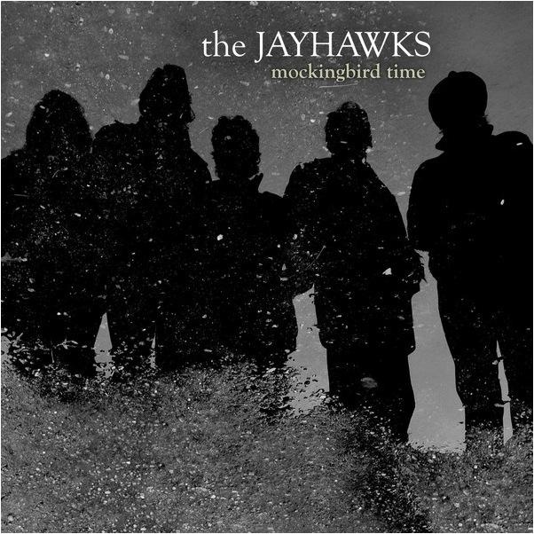 Jayhawks_MockingbirdTime.jpg