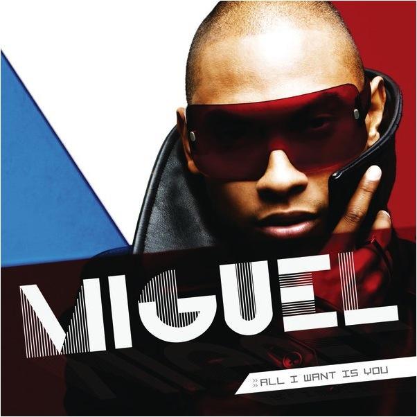 Miguel_AllIWantIsYou.jpg