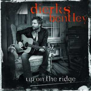 DierksBentley_UpOnTheRidge.jpg