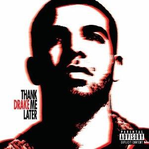 Drake_ThankMeLater.jpg