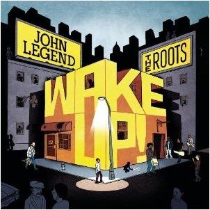JohnLegend&Roots_WakeUP.jpg