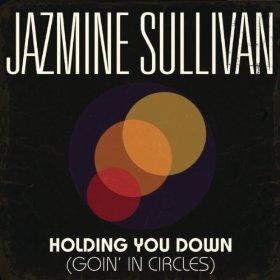 JazmineSullivan_HoldingYouDown.jpg