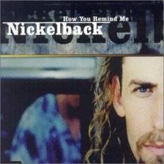 Nickelback_HowYouRemindMe.jpg