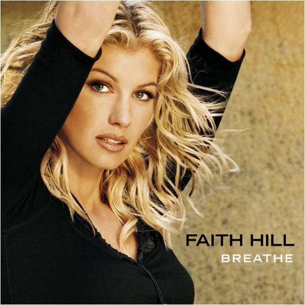 FaithHill_Breathe.jpg