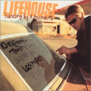 Lifehouse_HangingByAMoment.jpg