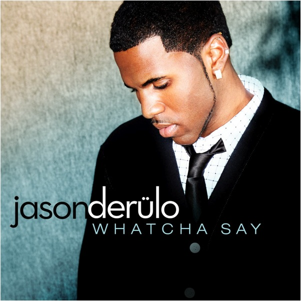 JasonDerulo_WhatchaSay.jpg