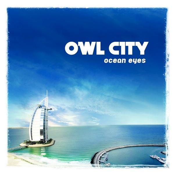 OwlCity_OceanEyes.jpg