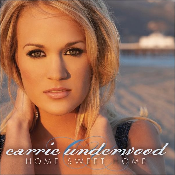 CarrieUnderwood_HomeSweetHome.jpg