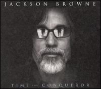 JacksonBrowne_TimeTheConqueror.jpg