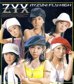 ZYX 1stシングル「行く ZYX! FLY HIGH」