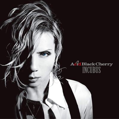 Acid Black Cherry「INCUBUS」