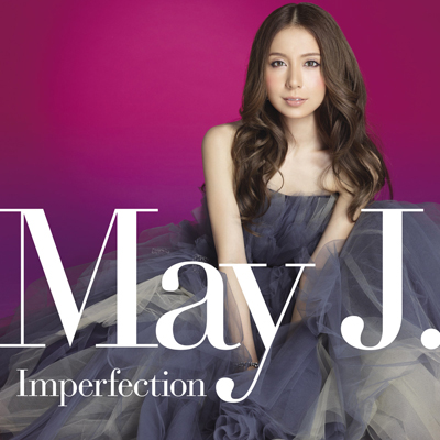May J.「Imperfection」