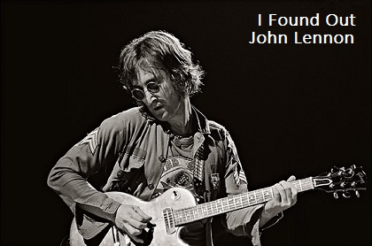 I Found Out - John Lennon