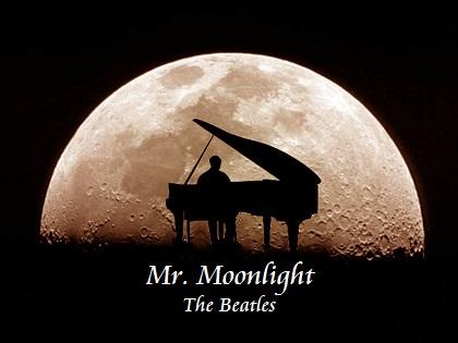 Mr. Moonlight - The Beatles