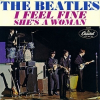 I Feel Fine c/w She's A Woman / The Beatles U.S