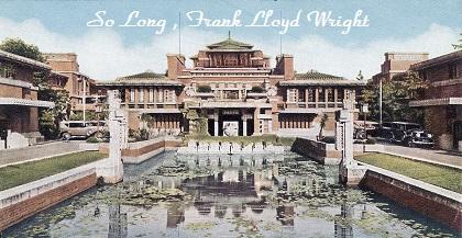 So Long , Frank Lloyd Wright