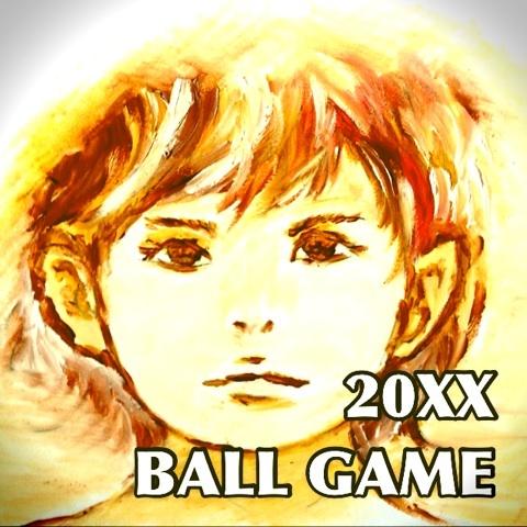 20XX ボールゲーム