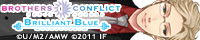 BROTHERS CONFLICT~Brilliant Blue~